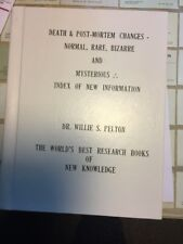 Death and Post-Mortem Changes by Dr. Willie Pelton - Rare Book