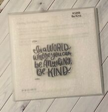 Close To My Heart CTMH Be Kind Acrylic Stamp *NEW*