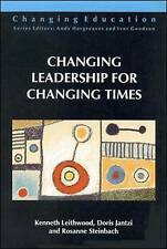 Changing Leadership for Changing Times (Changing Education.)-ExLibrary