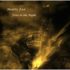 HEARTS FAIL Fires In The Night CD 2012