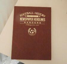 RANGERS FOOTBALL HISTORY TOLD THROUGH NEWSPAPER HEADLINES - 1919-2019  BRAND NEW