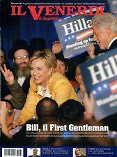 Il Venerdì.Hillary Clinton,Jong-Il Kim,Simona Ventura,Scott Turow,iii