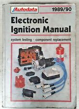 Autodata Electronic Ignition manual, system testing, component replace 1989/90