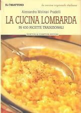 Cucina regionale italiana LA CUCINA LOMBARDA IN 630 RICETTE TRADIZIONALI