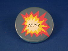 """Why?"" Lot of 12 Cool Clever Buttons Pins Pinbacks Punk"
