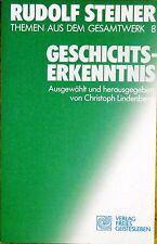 Rudolf Steiner - Geschichtserkenntnis Gesamtwerk 8 - Anthroposophie Geistesleben