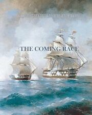 The Coming Race by Edward Bulwer-Lytton (2011, Paperback)