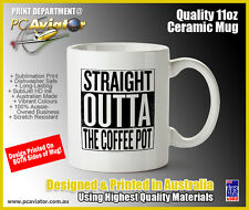 Straight Outta The Coffee Pot - Funny Comedy Ceramic Mug - Compton, Office, Fun