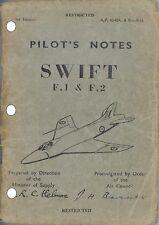 PILOT'S NOTES: SUPERMARINE SWIFT F.1 & F.2/ 1950's SINGLE SEAT JET FIGHTER