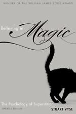 Believing in Magic: The Psychology of Superstition - Updated Edition: By Vyse...
