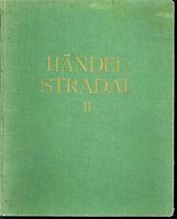 Händel :  Konzerte für Streichinstrumente ( STRADAL ) II gebunden