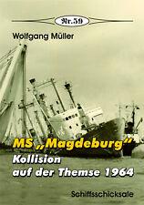 """Deutsche Gesch. * MS """"Magdeburg"""" - Kollision auf der Themse, Nr. 59"""