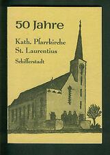 50 Jahre Kath. Pfarrkirche St. Laurentius Schifferstadt  1928-1978 Geschichte