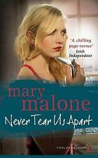 Never Tear Us Apart, Mary Malone, Very Good Book
