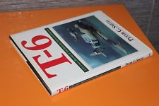 (201B) T-6 A pictorial record of the harvard, texan and wirraway