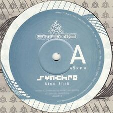 Synchro - Kiss This / Atomik 12 Inch Vinyl Atomic Records 2002 Psytrance