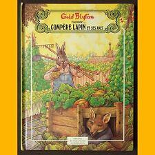 COMPÈRE LAPIN ET SES AMIS Enid Blyton Graham Percy 1981