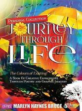 Personal Collection...Journey Through Life by Bruce, Marlyn Haynes -Hcover