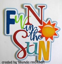 Fun In The Sun Summer Title for Premade Scrapbook Pages Album Cards, by Rhonda