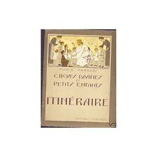 ITINERAIRE Choses divines et Petits enfants de Marie FARGUES Ed. Publiroc 1931 T