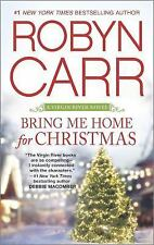 A Virgin River Novel: Bring Me Home for Christmas 14 by Robyn Carr (2015,...