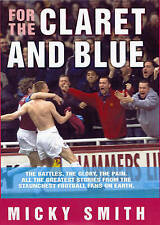 For the Claret and Blue, Micky Smith