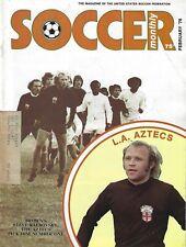 February 1976 Soccer Monthly Magazine - Steve Ralbovsky L.A. Aztecs NASL #FWIL