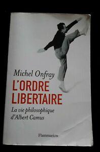 L'ORDRE LIBERTAIRE MICHEL ONFRAY POLITIQUE/HISTOIRE/FRANCE/ANARCHISME