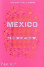 Mexico: The Cookbook: By Carrillo Arronte, Margarita