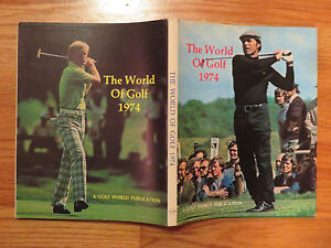 Rare THE WORLD OF GOLF 1974 Hard Cover Book GARY PLAYER and JOHNNY MILLER Cover