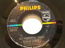"RONNIE CARROLL - Say Wonderful Things / Please Tell Me Your Name 1963 POP 7"" vg+"
