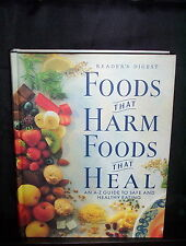 Foods That Harm Foods That Heal : an A-Z Guide to Safe and Healthy Eating - HC.
