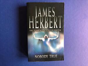NOBODY TRUE By James Herbert (2004) Paperback