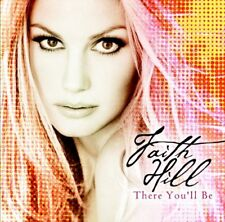 Faith Hill / There You'll Be (Best of / Greatest Hits) *NEW* CD