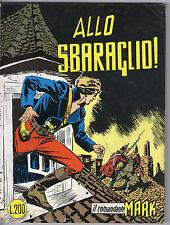 IL COMANDANTE MARK CEPIM N. 14 - ALLO SBARAGLIO - 1973 - LIRE 250