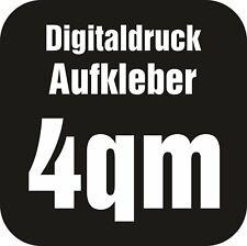 4qm Digitaldruck Aufkleber im Wunschdruck