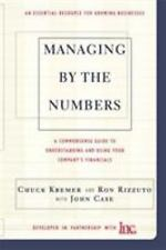 Managing By The Numbers: A Commonsense Guide To Understanding And Using Your Com