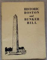 HISTORIC BOSTON and BUNKER HILL  Paul J. Wenners 1928 Points of Interest Booklet