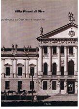 VILLA PISANI DI STRA foto d'epoca tra Ottocento e Novecento. Il Cardo 1998