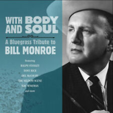 Various Artists : With Body and Soul: A Bluegrass Tribute to Bill Monroe CD