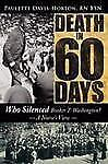 Death in 60 Days: Who Silenced Booker T. Washington? - A Nurse's View (Hardback