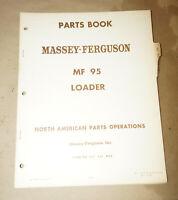 1968 Massey-Ferguson MF 95 Loader Parts Book Manual P/N 651215M92