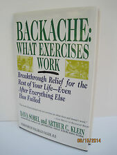 Backache: What Exercises Work by Dava Sobel and Arthur C. Klein