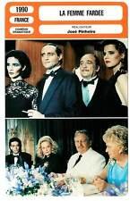FICHE CINEMA : LA FEMME FARDEE - Moreau,Maillan,Dussolier,Pinheiro 1990
