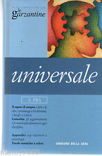 LIBRO=LE GARZANTINE=UNIVERSALE=VOL.1=A-FRA=CORRIERE DELLA SERA =2006