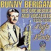 Bunny Berigan - That's a Plenty (2005)