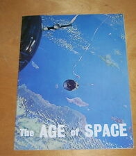 THE AGE OF SPACE. A SUMMARY OF THE UNITED STATES CONTRIBUTION FIRST DECADE c1968
