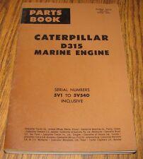 Caterpillar Cat D315 Marine Dsl Engine Parts Book Catalog Manual 1964  5V1-5V540