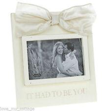 "Mud Pie Luxury Had To Be You Photo Frame Shabby Chic 4"" x 6"" Cream Wedding Gift"