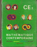 Mathématique contemporaine CE2 manuel scolaire math moderne 1973 Magnard GASPARI